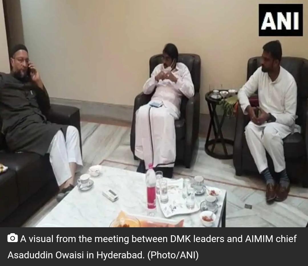 असदुद्दीन ओवैसी ने जनवरी में DMK को सम्मेलन के लिए आमंत्रित किया! 3