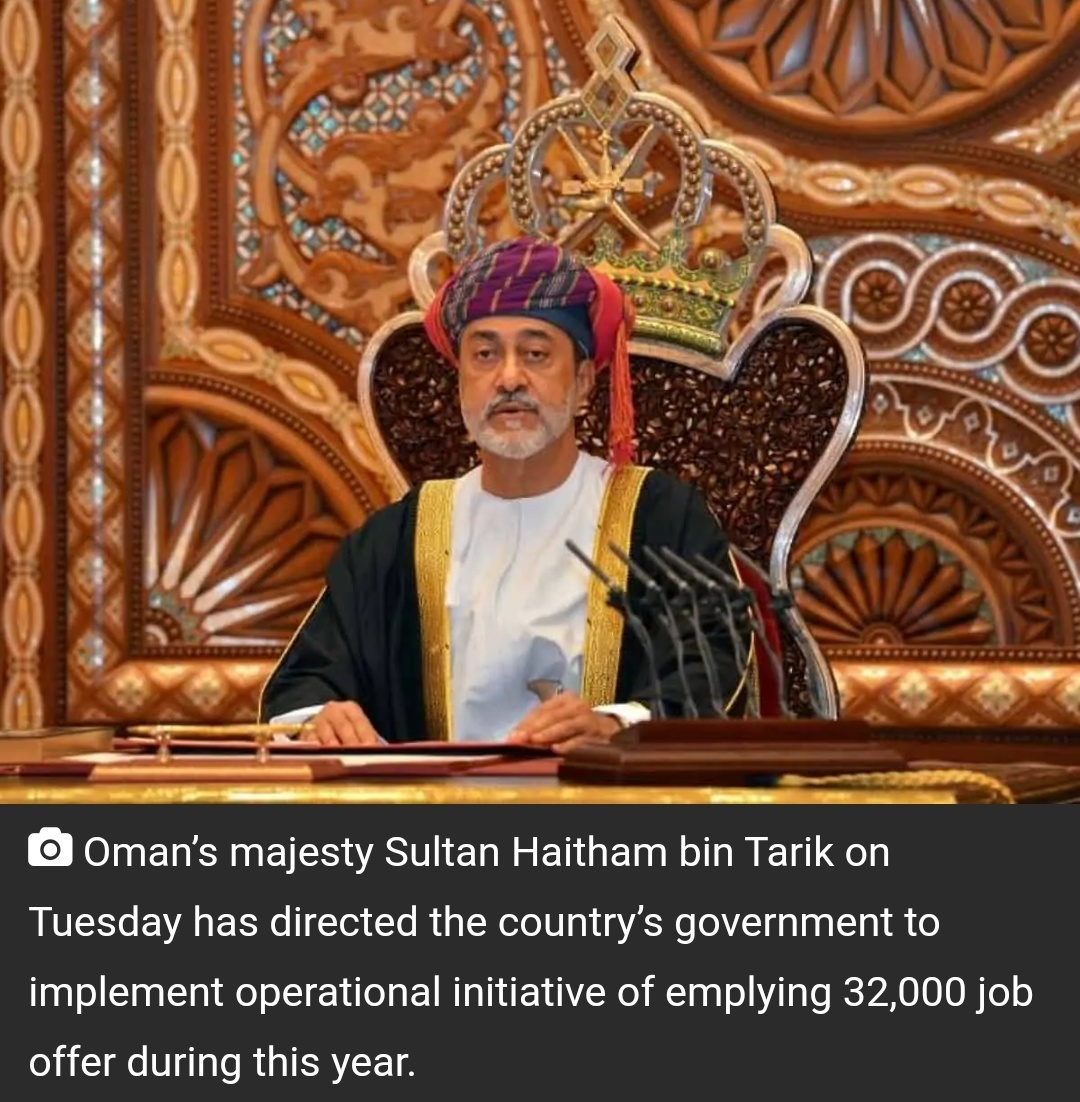 ओमान सुल्तान ने 32,000 नौकरियों के अवसर देने का निर्देश जारी किया 5