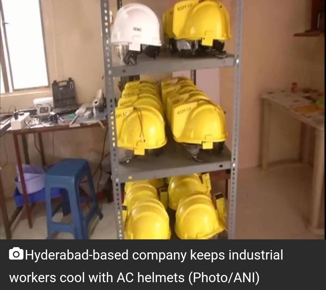 हैदराबाद की कंपनी औद्योगिक श्रमिकों के लिए एसी हेलमेट बना रही है 10